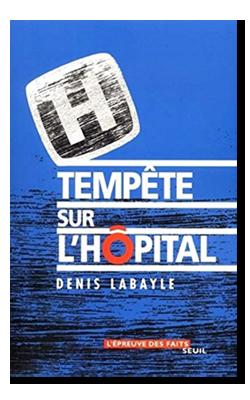 Tempête sur l'hôpital